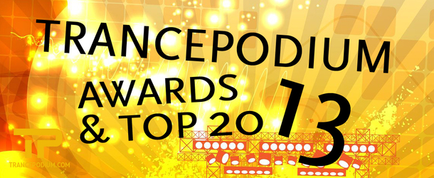 TrancePodium Awards & Top 20 Tracks of 2013 - Get your votes in!