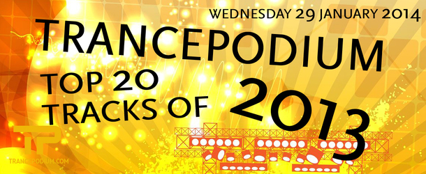 Live Broadcast: TrancePodium Top 20 Tracks Of 2013