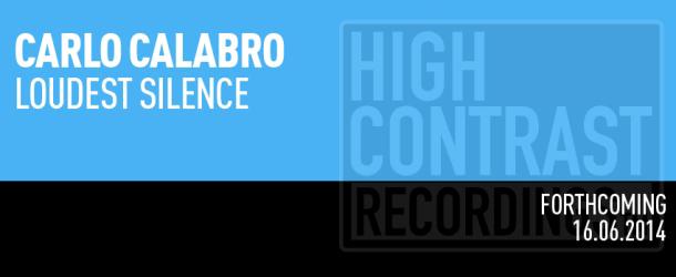Carlo Calabro - Loudest Silence