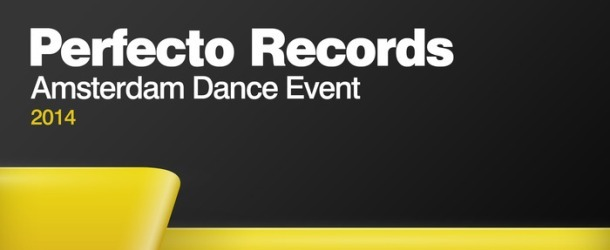 Perfecto Records - Amsterdam Dance Event 2014