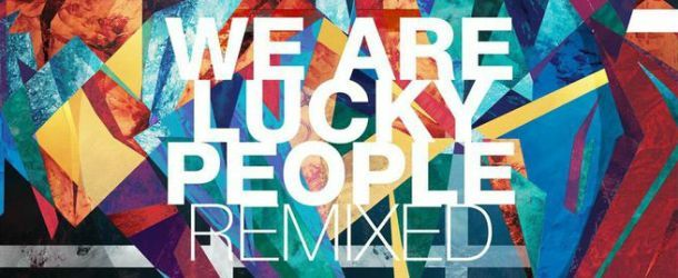 Lange released remix album 'We Are Lucky People'