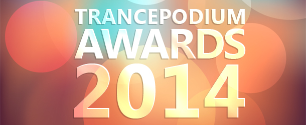 TrancePodium Awards 2014 Results!