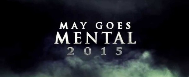 May Goes Mental 2015