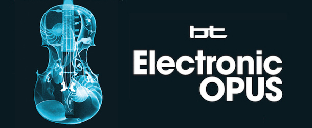 "BT's ""Electronic Opus"" debuts during Miami Music Week"