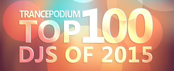 Vote in the TrancePodium Top 100 DJ Poll of 2015!