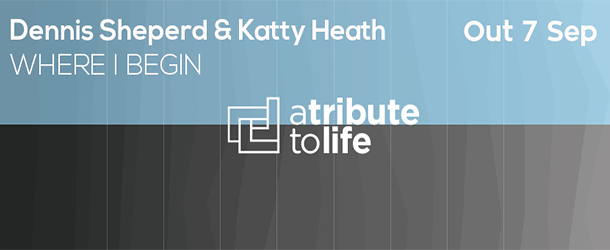 Dennis Sheperd & Katty Heath - Where I Begin