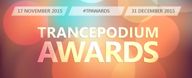 TrancePodium Awards & Top 20 Tracks Of 2015 - Get your votes in!