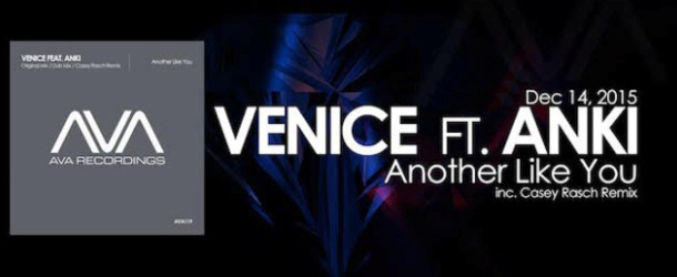 """Venice close out 2015 with the release of """"Another Like You"""""""