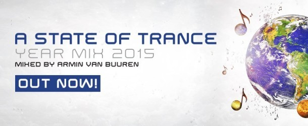 Out Now: Armin van Buuren 'A State Of Trance Year Mix 2015'