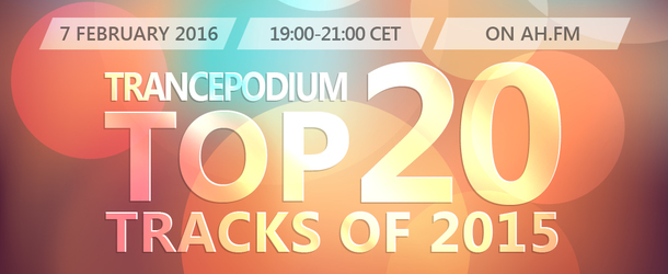 Live Broadcast: TrancePodium Top 20 Tracks Of 2015