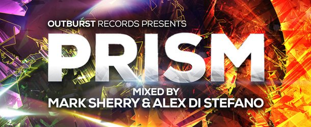 Outburst Records pres. Prism Vol. 1 mixed by Mark Sherry & Alex Di Stefano