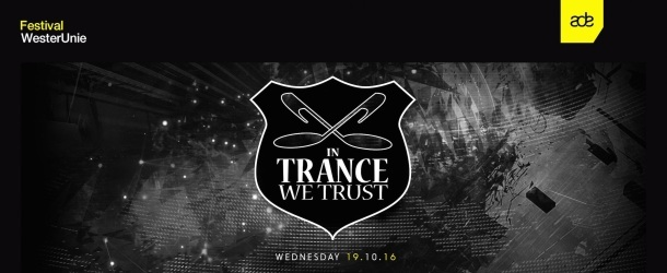 In Trance We Trust ADE