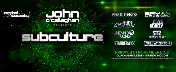Win: VIP tickets for Digital Society & O'Callaghan pres. Subculture