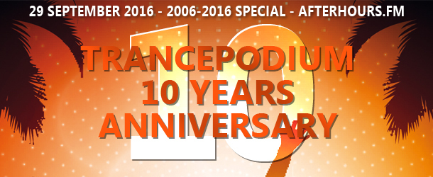TrancePodium 10th Anniversary Celebration