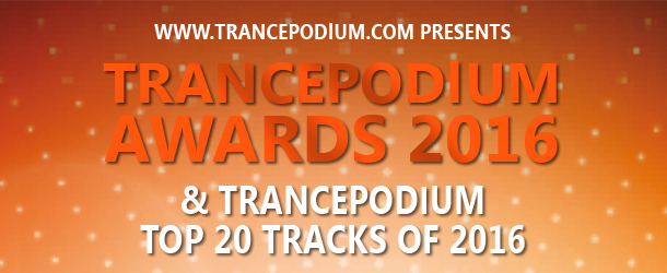 TrancePodium Awards & Top 20 Tracks Of 2016 - Get your votes in!