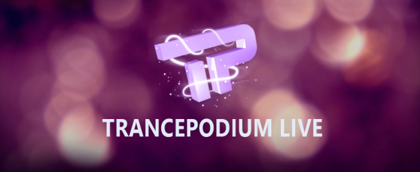 New on TrancePodium: TrancePodium Live!