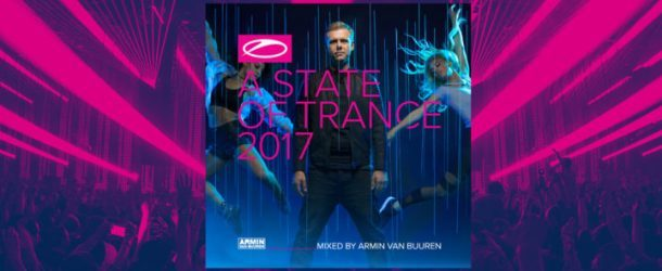 A State Of Trance 2017 mixed by Armin van Buuren