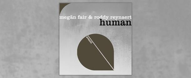 Review: Megän Fair & Roddy Reynaert - Human [Avanti]