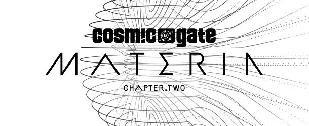 Cosmic Gate announce new album 'Materia Chapter.Two'