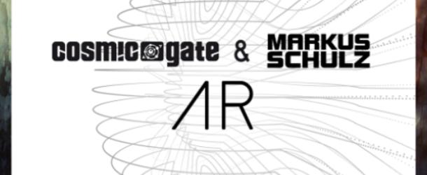 Cosmic Gate & Markus Schulz release 'AR'