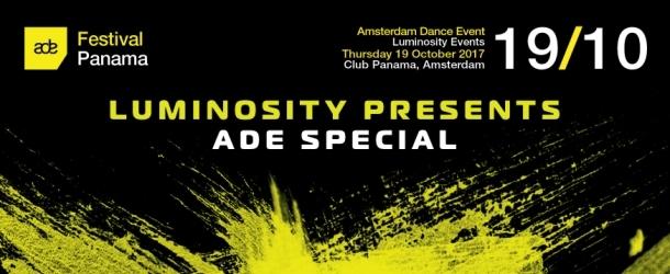 Luminosity pres. ADE Special