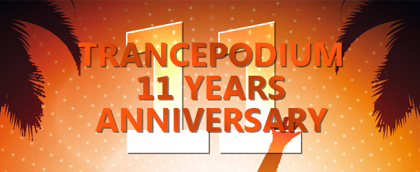 TrancePodium 11th Anniversary Celebration
