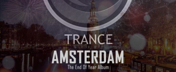 Blackout Trance pres. Amsterdam: The End Of Year Album mixed by Three Drives