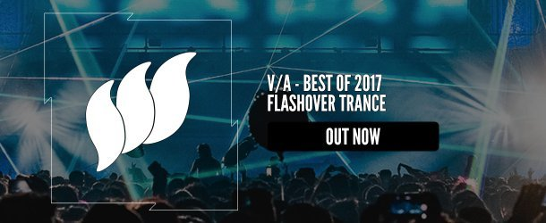 Flashover Trance - Best Of 2017