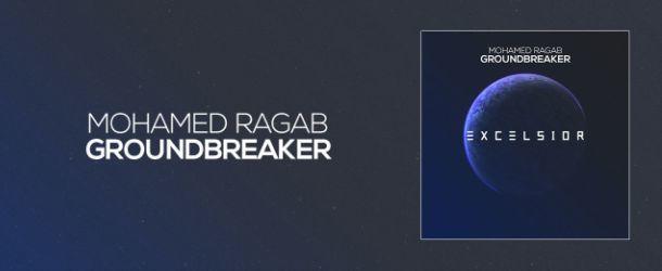 Out on Excelsior Music: Mohamed Ragab - Groundbreaker