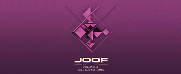 JOOF Editions Volume 4 mixed by John 00 Fleming