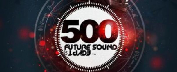 Future Sound Of Egypt 500 out now!