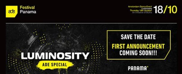 Save the date: Luminosity ADE Special 2018