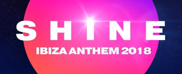 Paul van Dyk presents SHINE Ibiza Anthem 2018