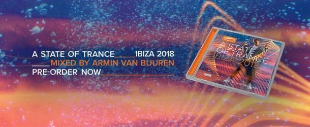 Armin van Buuren - A State Of Trance Ibiza 2018