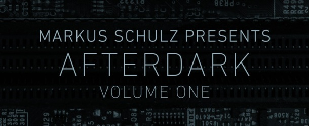 Markus Schulz presents Afterdark Volume One