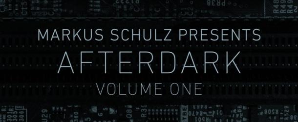Markus Schulz presents Afterdark Volume One