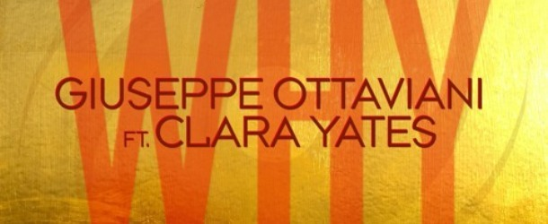 Giuseppe Ottaviani feat. Clara Yates - Why