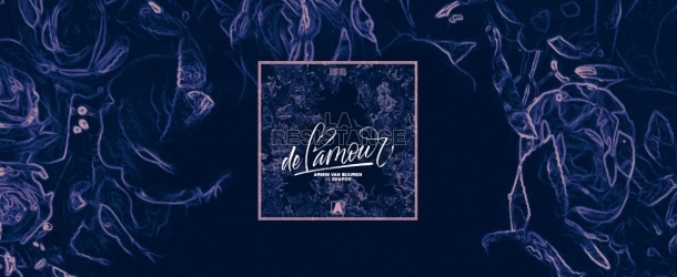 Armin van Buuren and Shapov complete 'Trilogy' EP with 3rd single: 'La Résistance De L'Amour'