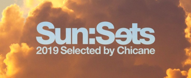 Chicane bangs out second volume of Sun:Sets compilation album series: 'Sun:Sets 2019'