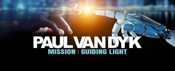 Paul van Dyk announces 'MISSION : Guiding Light Tour'