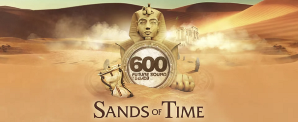 Future Sound Of Egypt 600 - Sands Of Time mixed by Aly & Fila and Ciaran McAuley
