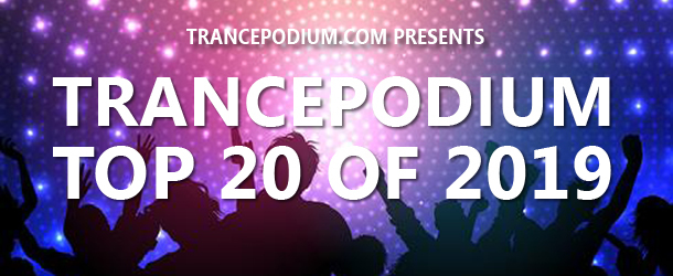 TrancePodium Top 20 Tracks Of 2019 - Voting is now open!