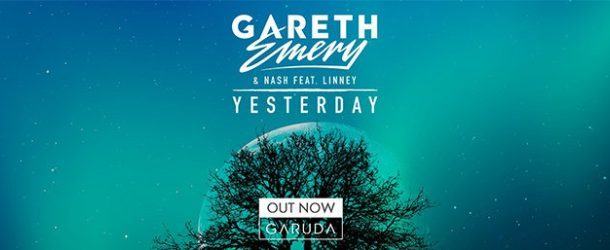 Gareth Emery links up with NASH and Linney gripping vocal trance tune: 'Yesterday'
