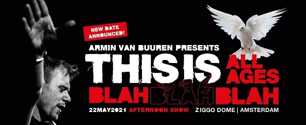 Armin van Buuren announces special all-ages 'This is Blah Blah Blah' show