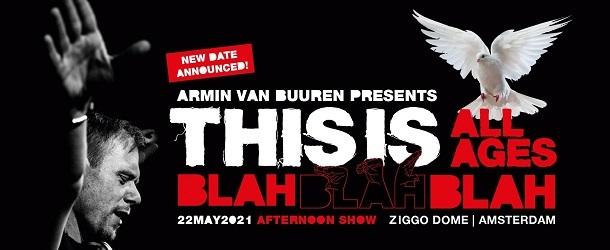 Armin van Buuren announces special all-ages 'This is Blah Blah Blah' show