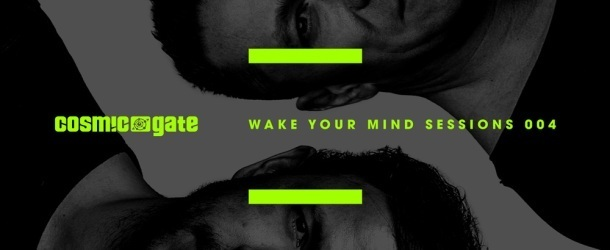 Win: Wake Your Mind Sessions 004 mixed by Cosmic Gate