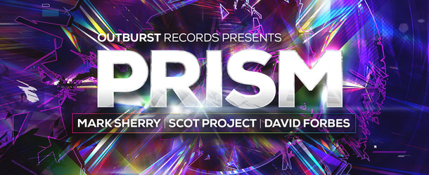 Outburst presents Prism Volume 3 mixed by Mark Sherry, Scot Project & David Forbes