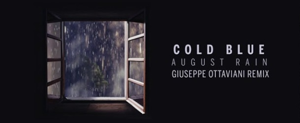 Giuseppe Ottaviani's remix of 'August Rain' from Cold Blue