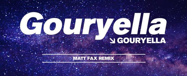 Gouryella - Gouryella (Matt Fax Remix)
