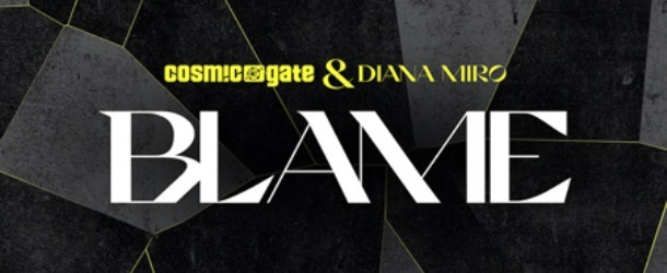 Cosmic Gate returns with new single 'Blame' featuring Diana Miro